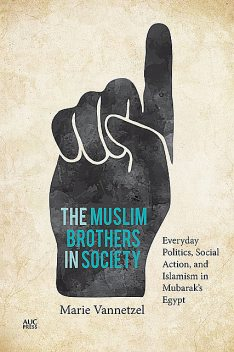 The Muslim Brothers in Society, Marie Vannetzel