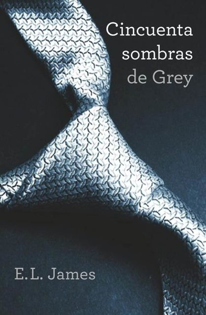 Cincuenta Sombras De Grey, E.L.James