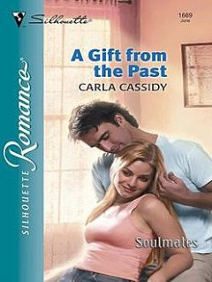 A Gift from the Past, Carla Cassidy
