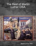 The Best of Martin Luther OSA, Martin Luther OSA