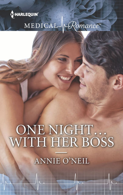 One Night…with Her Boss, Annie O'Neil