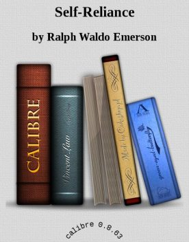 Self-Reliance, Ralph Waldo Emerson