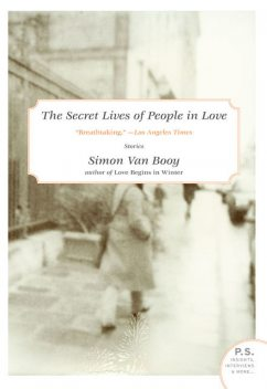 The Secret Lives of People in Love, Simon Van Booy