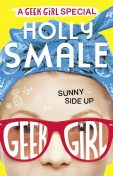 Sunny Side Up, Holly Smale