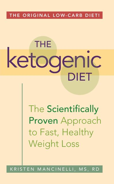 The Ketogenic Diet, Kristen Mancinelli