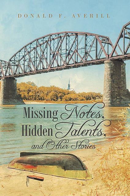Missing Notes, Hidden Talents, and Other Stories, TBD, Donald F. Averill