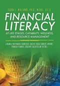 Financial Literacy at Life Stages, Capability, Wellness, and Resource Management, Flora Williams
