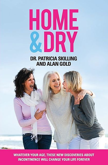 Home & Dry, Patricia Skilling, Alan Gold