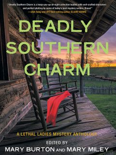 Deadly Southern Charm, Mary Miley, Mary Burton