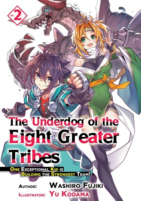 The Underdog of the Eight Greater Tribes: Volume 2, Washiro Fujiki