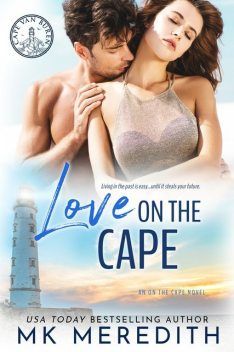 Love on the Cape, MK Meredith