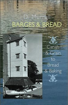 Barges and Bread, Di Murrell