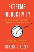 Extreme Productivity, Robert Pozen