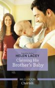 Claiming His Brother's Baby, Helen Lacey