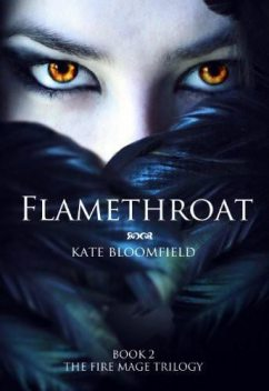 Flamethroat, Kate Bloomfield