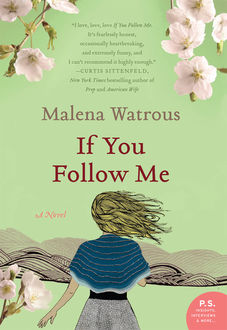 If You Follow Me, Malena Watrous