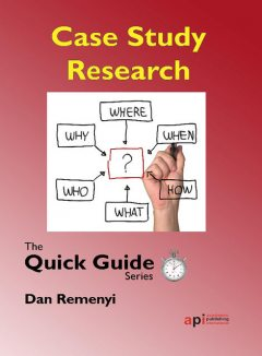 Case Study Research, Dan Remenyi