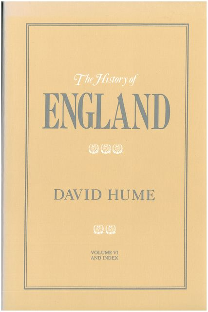 The History of England Volume VI, David Hume