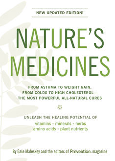 Nature's Medicines, The Prevention, Gale Malesky