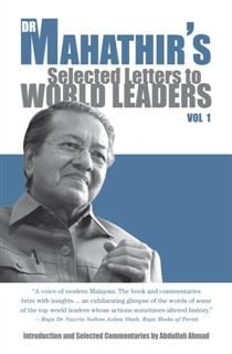 Dr. Mahathir's Selected Letters to World Leaders, Mahathir Mohamad