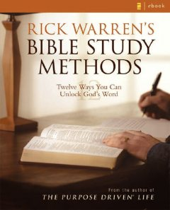 Bible Study Methods – Rick Warren, Rick Warren