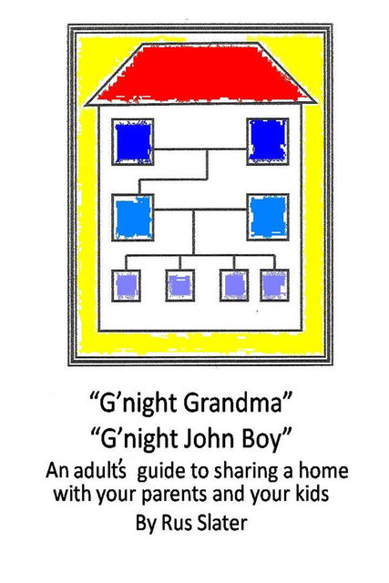 G'night Grandma, G'night John-Boy, Rus Slater