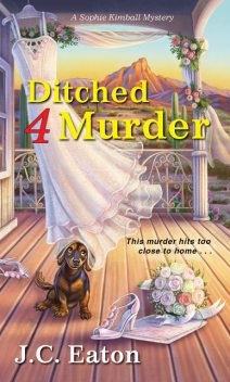 Ditched 4 Murder, J.C. Eaton