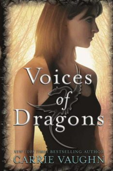 Voices of Dragons, Carrie Vaughn