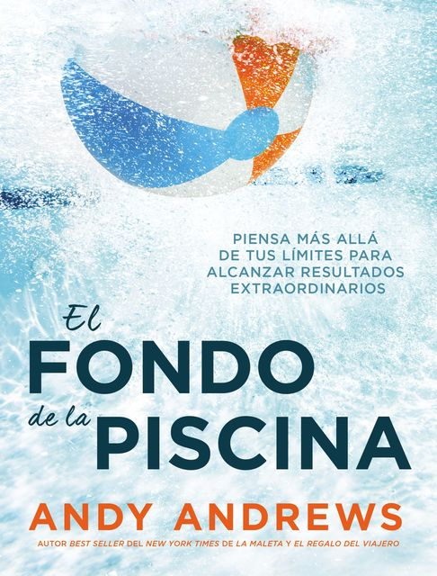El fondo de la piscina, Andy Andrews