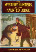 The Mystery Hunters at the Haunted Lodge, Capwell Wyckoff