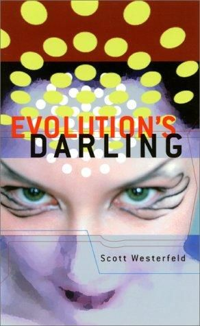 Evolution's Darling, Scott Westerfeld