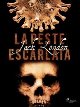La Peste Escarlata, Jack London