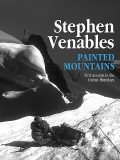 Painted Mountains, Stephen Venables