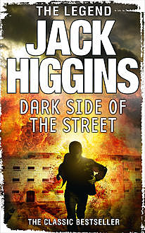 The Dark Side of the Street, Jack Higgins