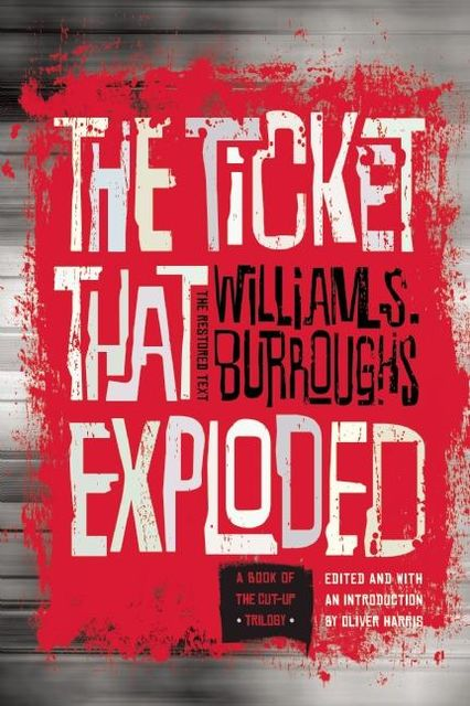 The Ticket That Exploded, William Burroughs