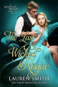 The Last Wicked Rogue: The League of Rogues – Book 9, Lauren Smith