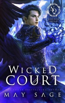 Wicked court, May Sage