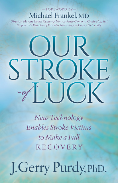 Our Stroke of Luck, J. Gerry Purdy