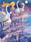 Les Cygnes Sauvages, Hans Christian Andersen