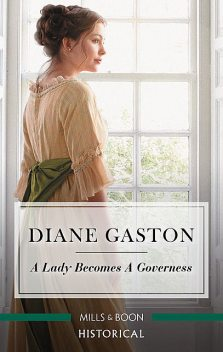 A Lady Becomes A Governess, Diane Gaston
