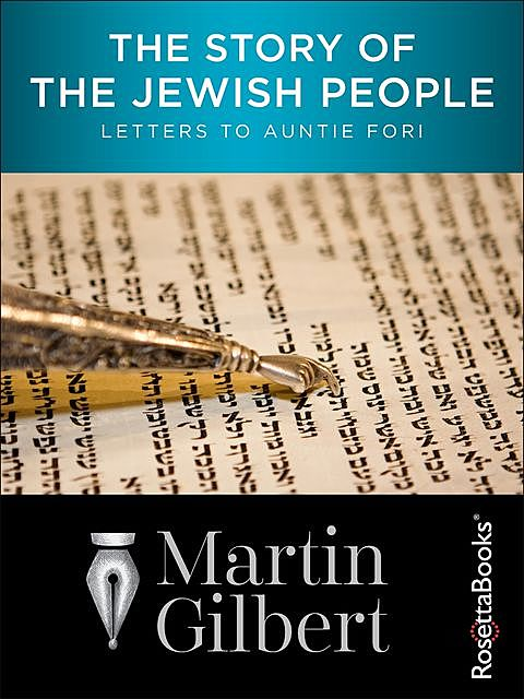 The Story of the Jewish People, Martin Gilbert