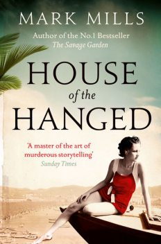 House of the Hanged, Mark Mills