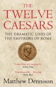 The Twelve Caesars, Matthew Dennison