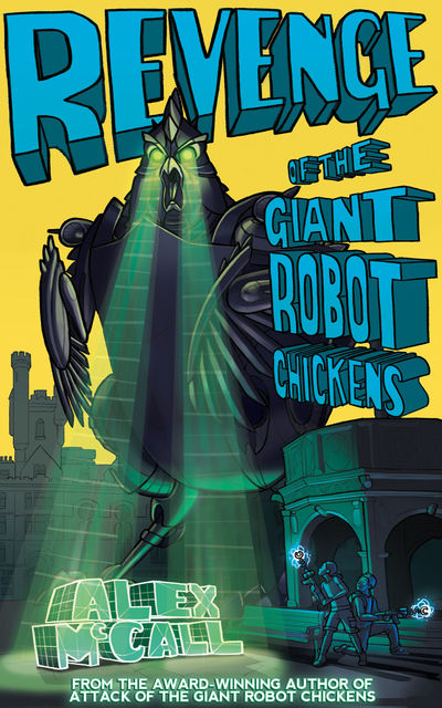 Revenge of the Giant Robot Chickens, Alex McCall