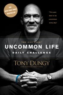 One Year Uncommon Life Daily Challenge, Tony Dungy