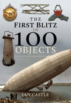 The First Blitz in 100 Objects, Ian Castle