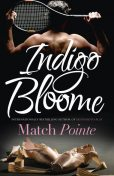 Match Pointe, Indigo Bloome