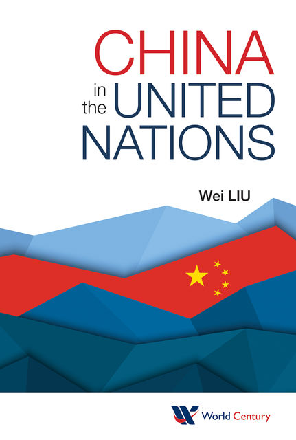 China in the United Nations, Wei Liu