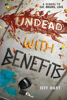 Undead with Benefits, Jeff Hart