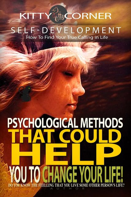 Psychological Methods That Could Help You to Change Your Life, Kitty Corner